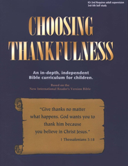 Choosing Thankfulness   -     By: Kaye Freeman
