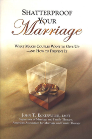 Shatterproof Your Marriage  -     By: John Eckenwiler