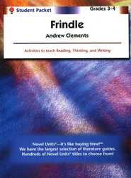 Frindle, Novel Units Student Packet, Grades 3-4   -     By: Andrew Clements