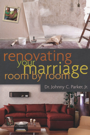 Renovating Your Marriage Room by Room SAMPLER / New edition - eBook  -     By: Johnny Parker