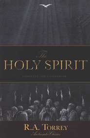 The Holy Spirit   -     By: R.A. Torey