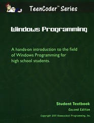 TeenCoder Series: Windows Programming Student Textbook with Course CD, Second Edition  -
