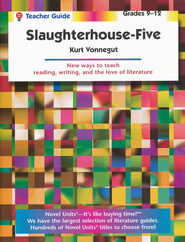 Slaughterhouse-Five, Novel Units Teacher's Guide, Grades 9-12   -     By: Kurt Vonnegut