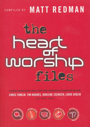 The Heart of Worship Files   -     By: Matt Redman