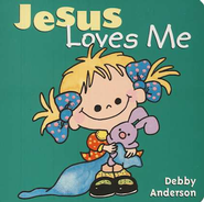 Jesus Loves Me, Board Book   -     By: Debby Anderson