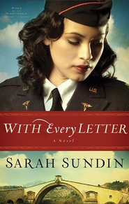 With Every Letter: A Novel - eBook  -     By: Sarah Sundin