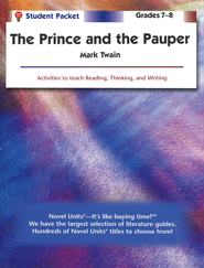 The Prince and the Pauper, Novel Units Student Packet, Grades 7-8   -     By: Mark Twain