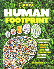 Human Imprint: Everything You Will Eat, Use, Wear, Buy, and Throw Out in Your Lifetime  -     By: Ellen Kirk
