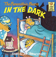The Berenstain Bears in the Dark - eBook  -     By: Stan Berenstain, Jan Berenstain