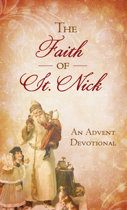 The Faith of St. Nick: An Advent Devotional - eBook  -     By: Ann Nichols
