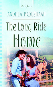 The Long Ride Home - eBook  -     By: Andrea Boeshaar