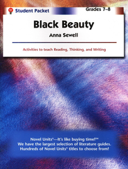 Black Beauty, Novel Units Student Packet, Grades 5-6   -     By: Anna Sewell