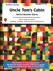 Uncle Tom's Cabin, Novel Units Teacher's Guide, Grades 9-12   -     By: Harriet Beecher Stowe