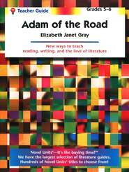 Adam of the Road, Novel Units Teacher's Guide, Grades 5-6   -     By: Elizabeth Janet Gray