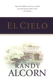 El Cielo  (Heaven)  -              By: Randy Alcorn