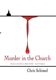 Murder in the Church - eBook  -     By: Chris Schimel