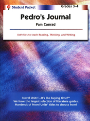 Pedro's Journal, Novel Units Student Packet, Grades 3-4   -     By: Pam Conrad