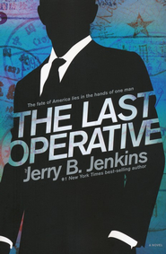 The Last Operative    -     By: Jerry B. Jenkins