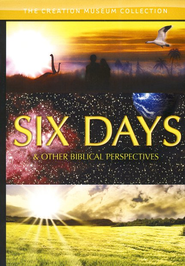 Six Days & Other Biblical Perspectives DVD   -