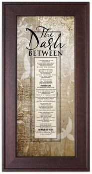 The Dash Between Framed Art  -
