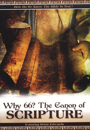 Why 66? The Canon of Scripture DVD   -     By: Brian Edwards