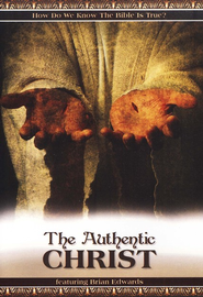 The Authentic Christ DVD   -     By: Brian Edwards