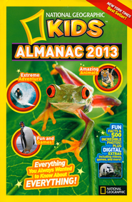 National Geographic Kids Almanac 2013  -              By: National Geographic Kids