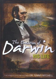 The Evolution of Darwin: His Life DVD   -     By: Dr. Tommy Mitchell