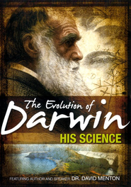 The Evolution of Darwin: His Science DVD   -     By: Dr. David Menton