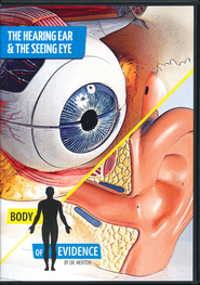 Hearing Ear and the Seeing Eye: Body of Evidence DVD   -     By: Dr. David Menton