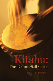 Kitabu : The Drum Still Cries: n/a - eBook  -     By: Earl Reifel