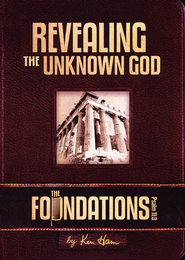 The Foundations: Revealing the Unknown God DVD   -              By: Ken Ham