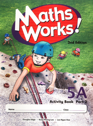 Singapore Math Works! Activity Book 5A, Part 2, 2nd Edition   -