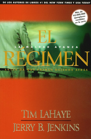 El R&#233gimen  (The Regime)  -              By: Jerry B. Jenkins, Tim LaHaye