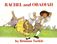 Rachel and Obadiah   -     By: Brinton Turkle