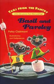 Tails from the Pantry #5: Basil and Parsley   -     By: Patsy Clairmont