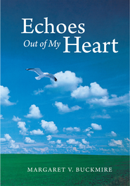 Echoes Out of My Heart - eBook  -     By: Margaret Buckmire