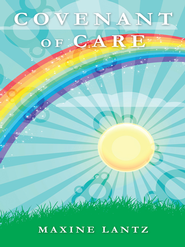 Covenant of Care - eBook  -     By: Maxine Lantz