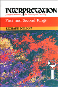 1st & 2nd Kings, Interpretation Commentary   -     By: Richard Nelson