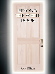 Beyond the White Door - eBook  -     By: Rick Ellison
