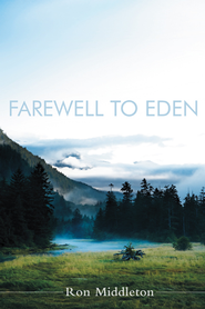 Farewell to Eden - eBook  -     By: Ron Middleton