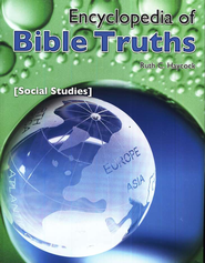 Encyclopedia of Bible Truths: Social Studies   -     By: Ruth C. Haycock