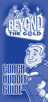 MSC Beyond the Gold: Coach Huddle Guide  -