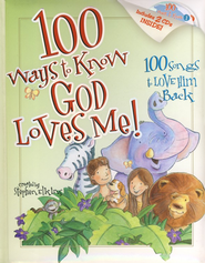 100 Ways to Know God Loves Me, 100 Songs to Love Him Back  -              By: Steve Elkins