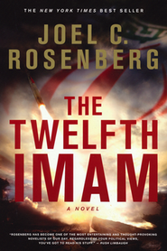 The Twelfth Imam, The Twelfth Imam Series #1   -     By: Joel C. Rosenberg