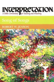Song of Songs, Interpretation Commentary  -              By: Robert W. Jenson