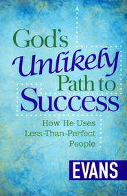 God's Unlikely Path to Success: How He Uses Less-Than-Perfect People - eBook  -     By: Tony Evans