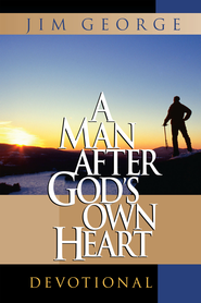 Man After God's Own Heart Devotional, A - eBook  -     By: Jim George