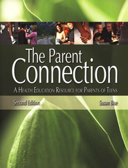 The Parent Connection   -     By: Susan Boe