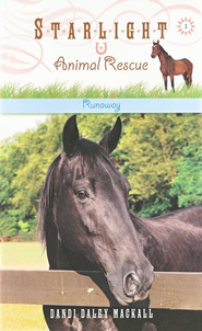 #1: Runaway, Starlight Animal Rescue   -     By: Dandi Daley Mackall